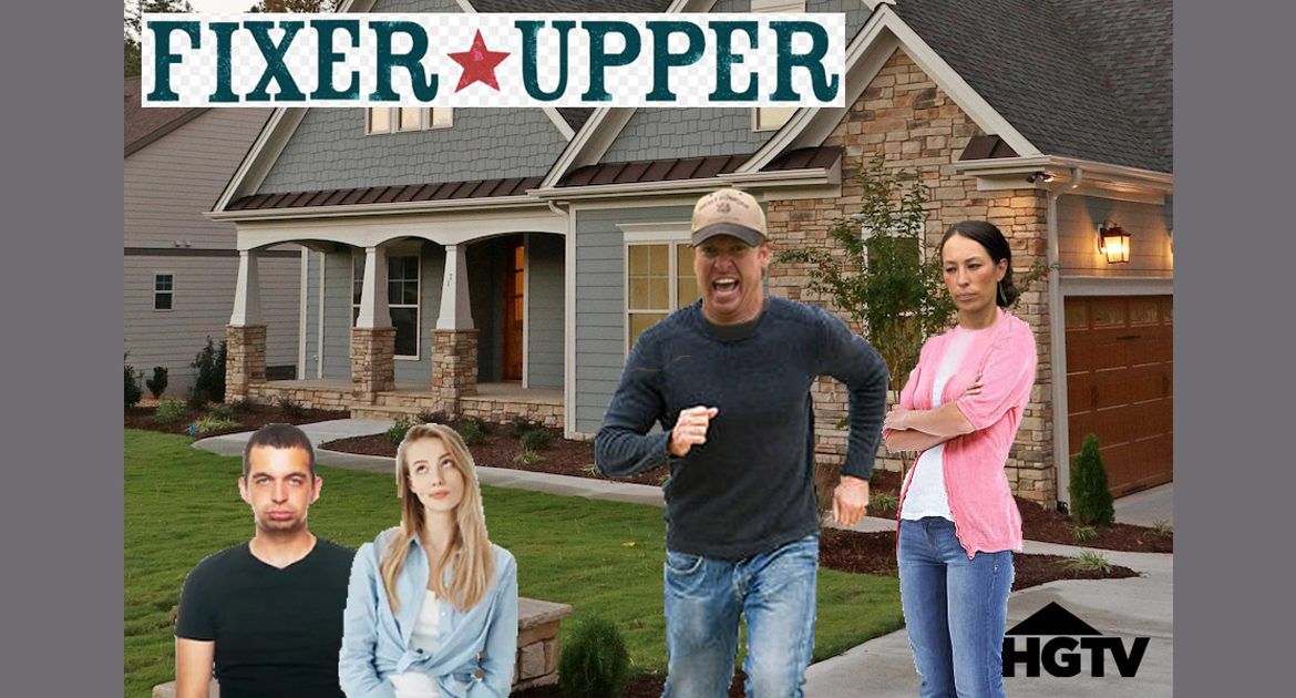 Report: Fixer Upper Actually Canceled After Chip And Joanna Gaines Attacked Unimpressed Couple.