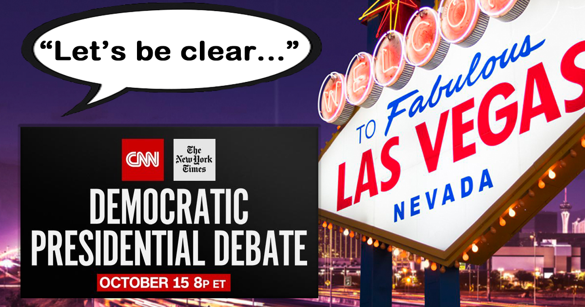 "Vegas Puts the Over/Under on Democrats Saying ""Let's be Clear"" at 612 for Tonight's Debate"