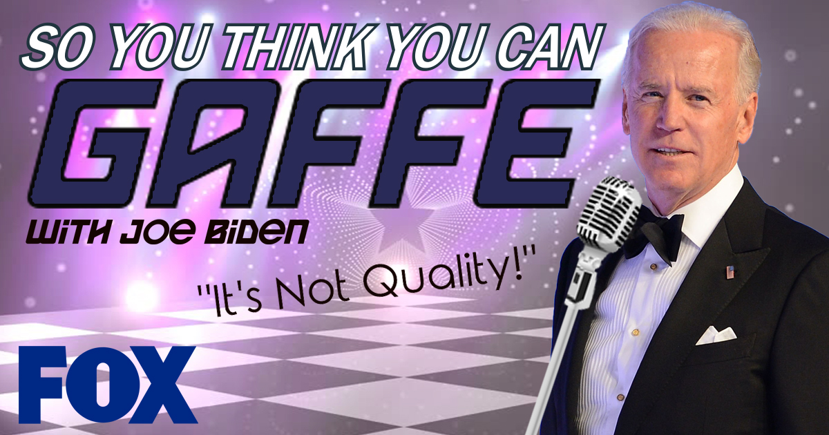 "Joe Biden to Host ""So You Think You Can Gaffe"" on Fox"