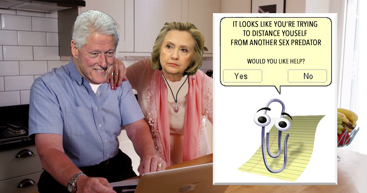 Clippy Saves Clintons Again, This Time Writes Letter Distancing Couple From Jeffrey Epstein