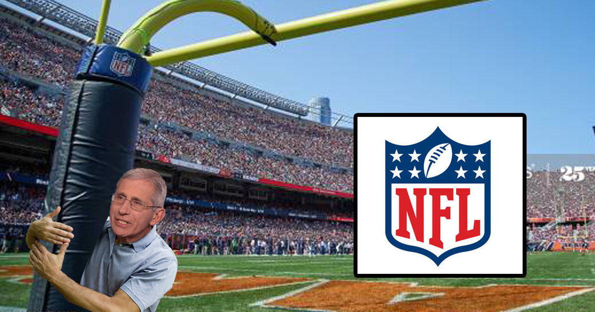 NFL Hires Dr. Fauci To Move The Goal Posts