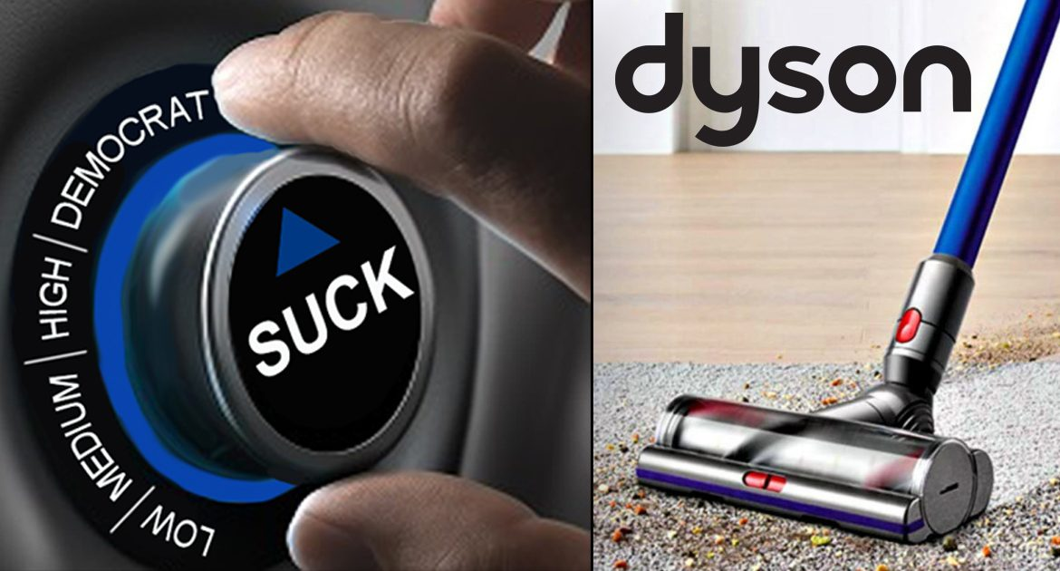 Dyson Vacuum's New 'Democrat' Setting Delivers Strongest Levels Of Sucking Known To Man