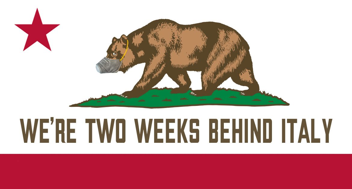 California Changes State Motto To 'We're Two Weeks Behind Italy'