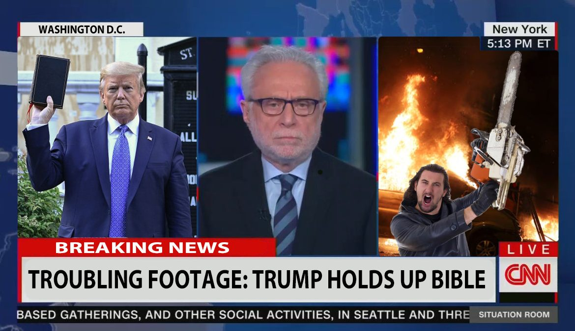 CNN Calls Trump Holding Bible 'Troubling Footage' As Split-Screen Shows Protestor Attack Crowd With Chainsaw