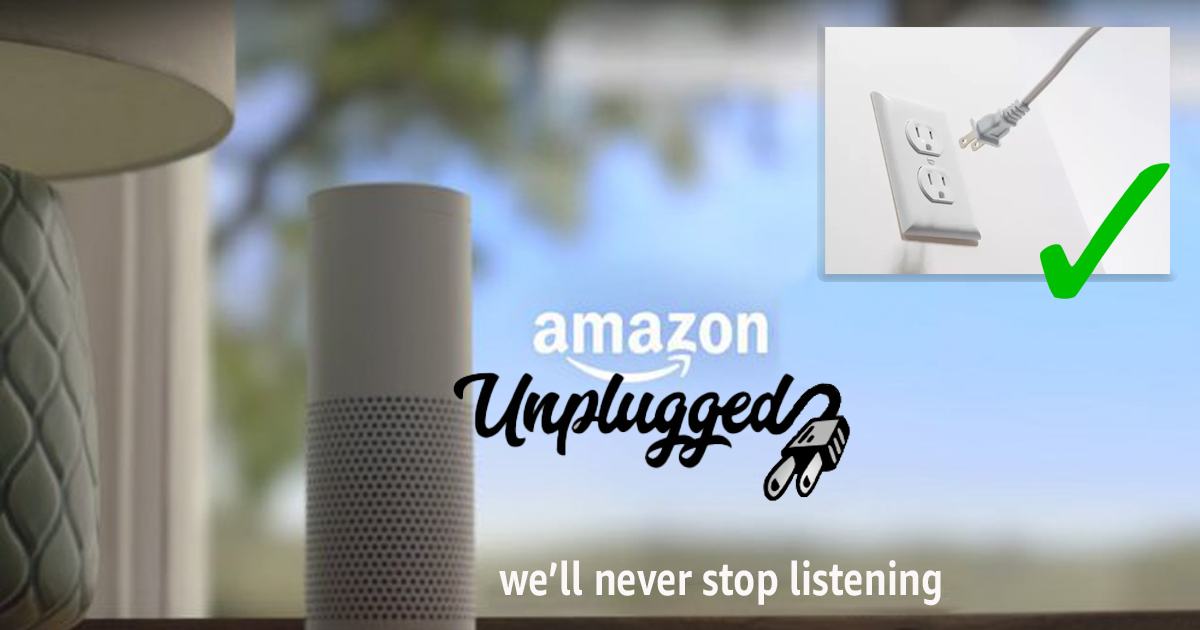 New Amazon Alexa 'Unplugged' Series Promises To Keep Listening To You Even If You Unplug It