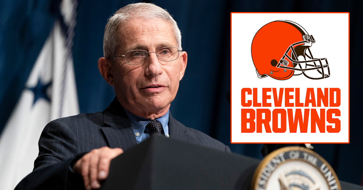 Dr. Fauci: 'I Believe The Cleveland Browns Handled The 2019 NFL Season The Best'