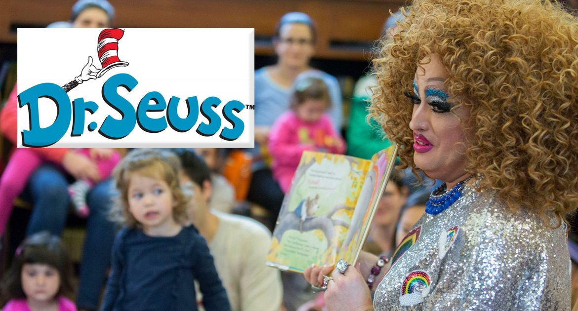 Dr. Seuss Books Deemed Inappropriate By Drag Queen Story Hour
