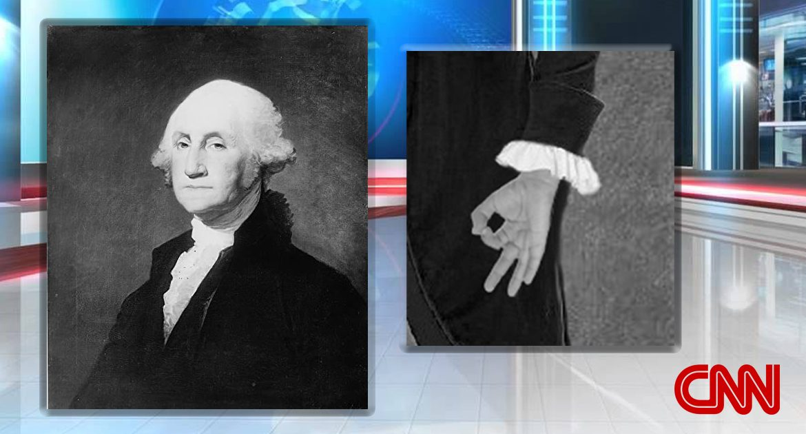 CNN Slams George Washington For Probably Doing White Power Hand Gesture In Portrait